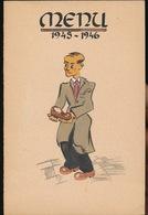 MENU GENT 1945 _1946 MONS..R.SCHAUBROECK - HANDGEMAAKTE MENU  17.5 X 11 CM  - 2 SCANS - Menus