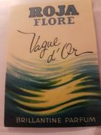 ANCIENNE CARTE PARFUMEE ROJA FLORE VAGUE D'OR BRILLANTE PARFUM - Perfume Cards