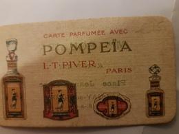 ANCIENNE CARTE PARFUMEE POMPEIA PIVER SOULIER AULNAY SOUS BOIS - Antiguas (hasta 1960)