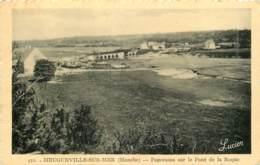 50 - HEUGUEVILLE SUR MER - Panorama Sur Le Pont De La Roque 1955 - France