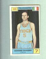 GIOVANNI GAVAGNIN...FIDES.....PALLACANESTRO....VOLLEY BALL...BASKET - Trading Cards