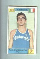 PAOLO BERGONZONI...ELDORADO.....PALLACANESTRO....VOLLEY BALL...BASKET - Trading Cards