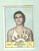 CHARLY RECALCATI....ORANSODA....PALLACANESTRO....VOLLEY BALL...BASKET - Trading Cards