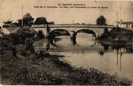 44 .. ROUANS .. PONT DE LA CHAUSSEE .. LE RETZ SUR L'ACHENEAU OU CANAL DE BUZAY ... - Francia