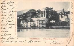 Ventimiglia - Il Cavo Borgo Marina 1901 - Italie - Italy