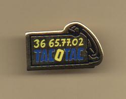 PINS PIN'S LA FRANCAISE DES JEUX - TACOTAC TEL 36 65 77 02 - Games