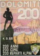 Dolomiti 200: 200 Anni, 200 Cime, 200 Reparti Alpini. Viaggiata 1988 - Reggimenti