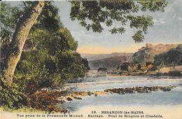 Besançon-les-Bains - Vue Prise De La Promenade Micaud, Barrage, Pont De Brégille Et Citadelle - Carte Colorisée N° 12 - Besancon