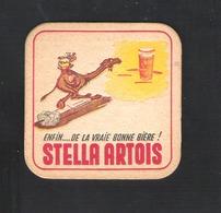 Bierviltje - Sous-bock - Bierdeckel - STELLA ARTOIS  -  ENFIN ... DE LA VRAIE BONNE BIERE !   (B 897) - Sous-bocks