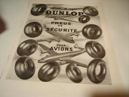 ANCIENNE PUBLICITE PNEU SECURITE POUR AVION  DUNLOP 1949 - Transport