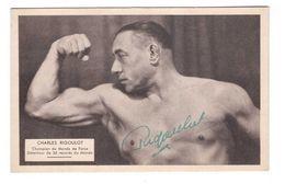 Halterophilie Halterophile Charles Rigoulot Carte Dedicacée Champion Du Monde Force Medaille Or Jeux Olympiques 1924 - Haltérophilie
