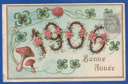 BONNE ANNEE  1906 CHAMPIGNONS ET TREFLES  Gaufrage :1 PETITE  TRES LEGERE CORNURE  Sinon Très Très Bon état :  é189 - Nouvel An