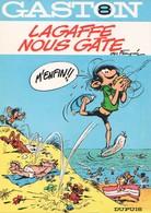 GASTON LAGAFFE - 8 - Lagaffe Nous Gâte - DUPUIS - Gaston