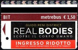 BIGLIETTO AUTOBUS ROMA - ATAC - METREBUS - GUIDO RENI DISTRICT - REAL BODIES - SCOPRI IL CORPO UMANO - Autobus
