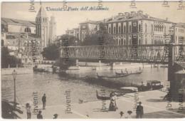 VENEZIA - Ponte Dell'ACCADEMIA - Primi '900 (animata) - Venezia (Venice)