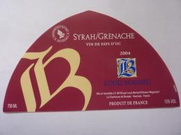 "Etichetta ""SYRAH / GRENACHE  2004 LOUIS BERNARD"" - Côtes Du Rhône"