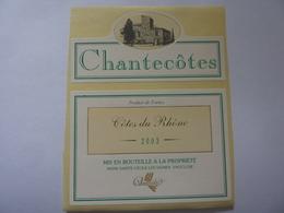 "Etichetta ""CHANTECOTES 2003"" - Côtes Du Rhône"