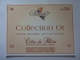 "Etichetta ""Chantecotes COLLECTION OR"" - Côtes Du Rhône"