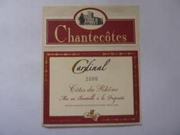 "Etichetta ""Chantecotes CARDINAL 2000"" - Côtes Du Rhône"