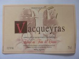 "Etichetta ""VACQUEYRAS"" - Côtes Du Rhône"