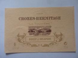 "Etichetta ""CROZES HERMITAGE LA TOUVIERE Boissy & Delaygue"" - Côtes Du Rhône"