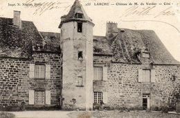 CPA -   LARCHE  (19)   Chateau De M. Du Verdier - Coté ? - France