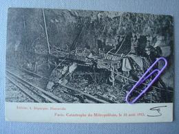 PARIS: Catastrophe Du Métropolitain Le 10 Aout 1903 - Ansichtskarten