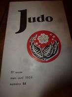 1959 JUDO Championnat De France (Pariset,Grossain,Collard,Courtine,Leberre,Burger,Dessailly,Vallauri,Rabut,Relot,etc ) - Sport