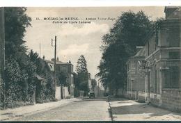 BOURG - La - REINE   ( 92 )   Avenue Victor Hugo  -  Entrée Du Lycée LAKANAL .     ( T.b.e. Neuve ) - Bourg La Reine