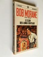 BOB MORANE N° 55_1040   LE CLUB DES LONGS COUTEAUX   Henri Vernes   Pocket Marabout, 1970 - Fantasy