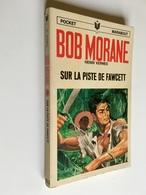 BOB MORANE N° 3-1023   SUR LA PISTE DE FAWCETT   Henri Vernes   Pocket Marabout, 1969 - Fantasy