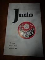 1959 JUDO  Le Deuxième De Jambe Ou De ASHI BARAI OU HARAI; (nombreux Dessins Ou Photos) Etc, Etc - Sport