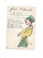 CPA Fantaisie, Thème Alcool, Fini L'ABSINTHE Illustré EL14 - Cartes Postales