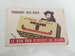 Buvard Ancien FONDANT DES DUCS PHILBÉE BON PAIN D'ÉPICES DE DIJON - Pain D'épices