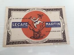 Buvard Ancien LE CAFÉ EUGÈNE MARTIN CHICORÉE MARTIN PARIS - Café & Thé