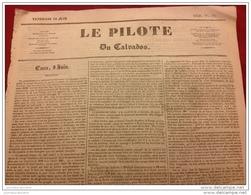 1836 INCENDIE DE LA CATHÉDRALE DE CHARTRES - SOCIÉTÉS VÉTÉRINAIRE - MAIRE DE LISIEUX - LE PILOTE DU CALVADOS - Journaux - Quotidiens