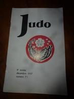 1957 JUDO : Technique Au Sol; Pub --> Le JUDOKA Moderne S'habille Chez Marylène; Etc - Sport