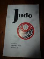 1957 JUDO :  Prospérité Et Bienfaits Mutuels à L'enseignement Du JUDO ; Etc - Sport