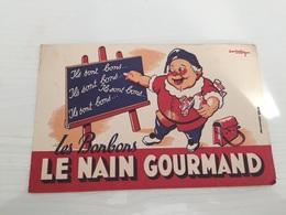 Buvard AncIen BONBONS LE NAIN GOURMAND - Sucreries & Gâteaux