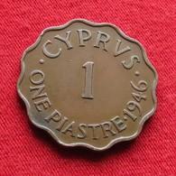 Cyprus 1 Piastre 1946 KM# 23a Chipre Zypern - Chypre