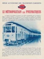Le Metropolitain Sur Pneumatiques - RATP - Parijse Metro Met Banden Op Spoor - Railway