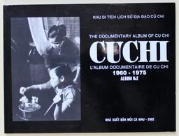 Livre CU CHI Cuchi L'album Documentaire N°2 1960-1975 Guerre Du Vietnam - History