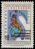 El Salvador 1972 International Trade Fair Unmounted Mint. - El Salvador