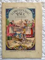 ALBUM POUR ENFANT La Promenade De Paul L' étourneau Imagerie Epinal Pellerin & Cie - Libri, Riviste, Fumetti