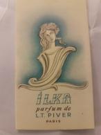 ANCIENNE CARTE PARFUMEE ILKA PIVER - Antiguas (hasta 1960)