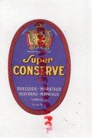 87- LIMOGES- ETIQUETTE BIERE BRASSERIE BERTRAND MAPATAUD - SUPER CONSERVE - Bière