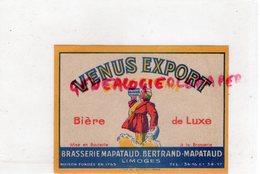 87- LIMOGES- ETIQUETTE BIERE BRASSERIE BERTRAND MAPATAUD - VENUS EXPORT - Bière