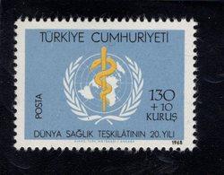 690253873 TURKEY 1968  POSTFRIS MINT NEVER HINGED POSTFRISCH EINWANDFREI SCOTT B124 WHO 20TH ANNIVERSARY - 1921-... République