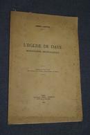 L'église De Dave (Namur- Jambes),André Lanotte 1943,complet 36 Pages,25 Cm. Sur 16 Cm. - België