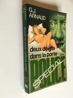 FLEUVE NOIR SPÉCIAL POLICE N° 1268   DEUX DOIGTS DANS LA PORTE   G.-J. Arnaud   E.O. 1976 - Fleuve Noir